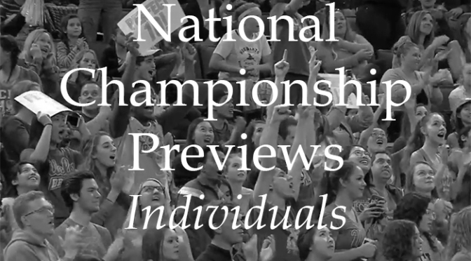 Nationals Preview Part 3: The Individuals