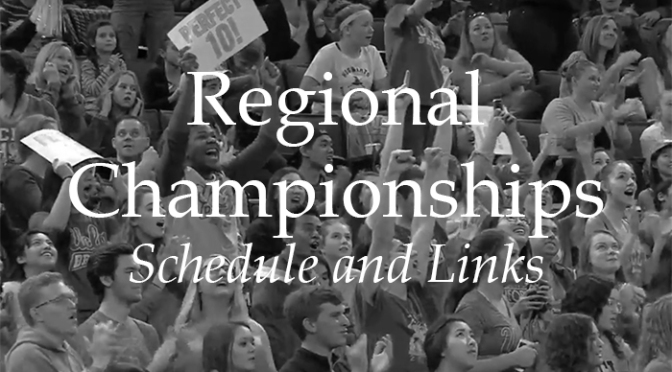 Regional Championships – Schedule and Links