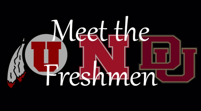 Meet the Freshmen – Utah, Nebraska, Denver