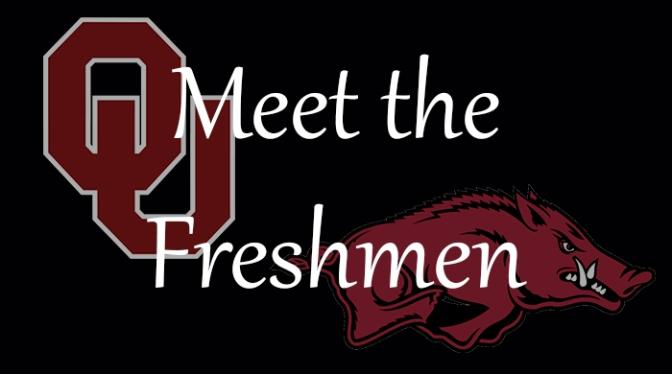 Meet the Freshmen – Oklahoma & Arkansas