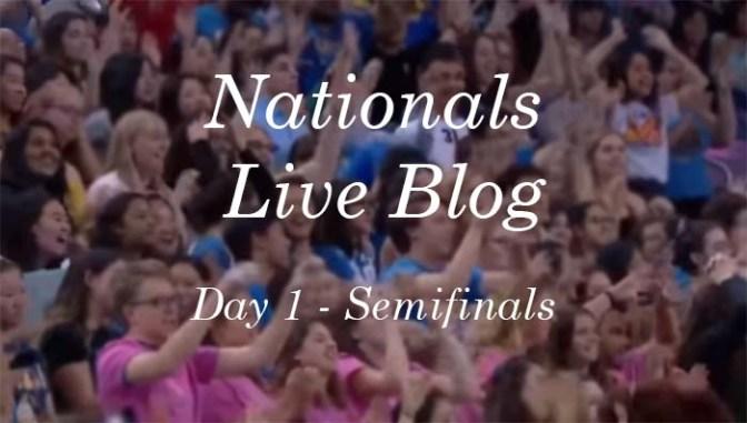 National Semifinals – Live Blog