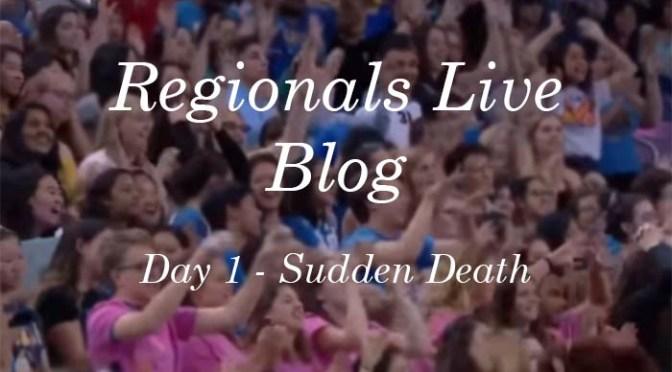 Regionals Live Blog –Round 1